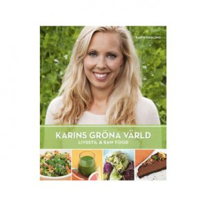 karins-grona-varld-livsstil-raw-food